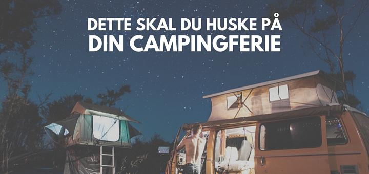 DETTE SKAL DU HUSKE PÅ